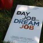 Day Job to Dream Job by Kary Oberbrunner